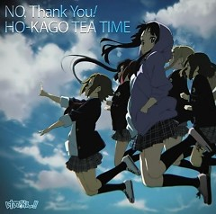 No, Thank You! - Houkago Teatime