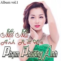 Album Một Mai Anh Rời Xa - Phạm Phương Anh