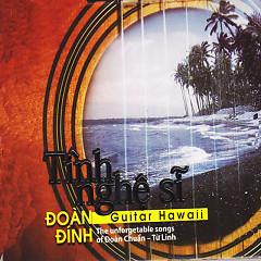 Đoàn Đính - Độc Tấu Hawai Tình Nghệ Sĩ - Đoàn Đính