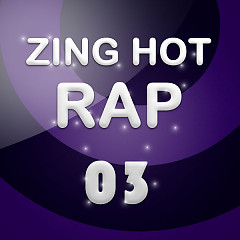 Nhạc Hot Rap Việt Tháng 03/2013 - Various Artists