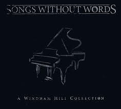 Songs Without Words A Windham Hill Collection - Various Artists