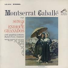 Songs Of Enrique Granados - Montserrat Caballe