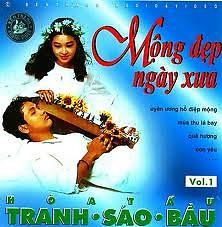 Album Mộng Đẹp Ngày Xưa (Hòa Tấu Tranh Sáo Bầu Vol.1) - Various Artists