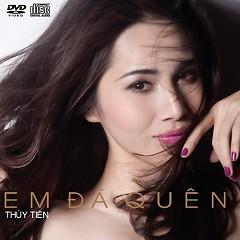 Album Em Đã Quên - Thủy Tiên