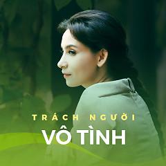 Trách Người Vô Tình - Various Artists