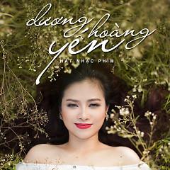 Album Dương Hoàng Yến Hát Nhạc Phim - Dương Hoàng Yến