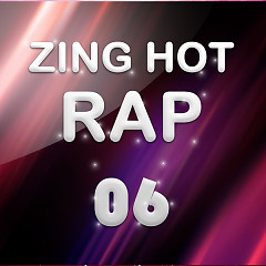 Nhạc Hot Rap Việt Tháng 06/2013 - Various Artists