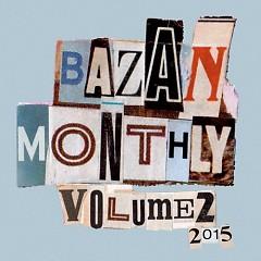 Bazan Monthly: Volume 2 - David Bazan