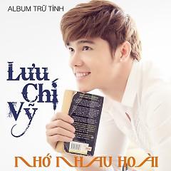 Album Nhớ Nhau Hoài - Lưu Chí Vỹ
