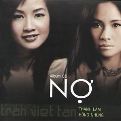 Nợ - Thanh Lam ft. Hồng Nhung