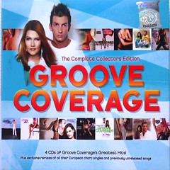 Groove Coverage - The Complete Collectors Edition (CD3) - Groove Coverage