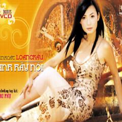 Album Anh Hãy Nói - Loan Châu