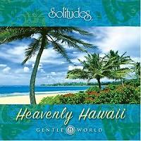 Heavenly Hawaii - Dan Gibson's Solitudes