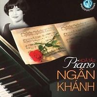 Album Hòa Tấu Piano Ngân Khánh - Ngân Khánh