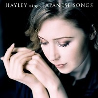 Hayley Westenra Sings Japanese Songs - Hayley Westenra