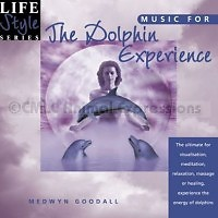 Life Style Series - Music For Dolphin Experience - Medwyn Goodall