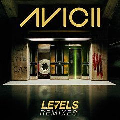 Levels (Remixes) - EP - Avicii