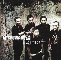 Album Lối Thoát - MicroWave