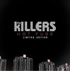 Hot Fuss (Limited Edition) - The Killers