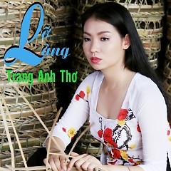 Album Lỡ Làng - Trang Anh Thơ