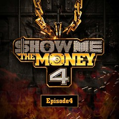 SHOW ME THE MONEY 4 – Episode 4 - Various Artists