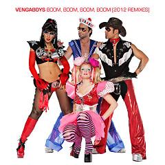 Boom Boom Boom Boom (2012 Remixes) - Vengaboys