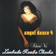 Angel Dance 4 - Hòa Tấu Khiêu Vũ Lambada Rumba Chachacha - Various Artists