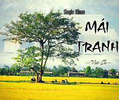 Album Mái Tranh - Việt Tú