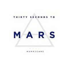 Hurricane 2.0 (Digital Single) - 30 Seconds To Mars