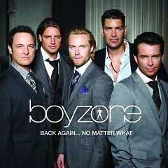 Back Again… No Matter What (CD1) - Boyzone