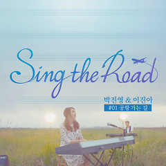 Sing The Road - Park Jin Young ft. Lee Jin Ah