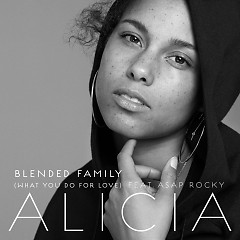 Blended Family (What You Do For Love) (Single) - Alicia Keys, A$AP Rocky