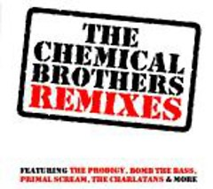 Album Remixes - The Chemical Brothers