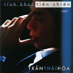 Album Tình Khúc Tiền Chiến - Trần Thái Hòa
