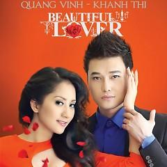 Beautiful Lover - Quang Vinh ft. Khánh Thi