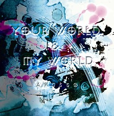 Your world & My world - APG550 ft. Hatsune Miku