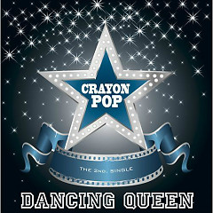 Dancing Queen - Crayon Pop