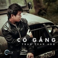 Album Cố Gắng - Trần Tuấn Anh