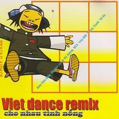 Nhạc Dance Việt Cực Hay -