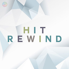 Hit Rewind 2 (Những Bài Hát Âu Mỹ Hay Nhất) - Various Artists