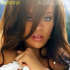 Album A Girl Like Me - Rihanna