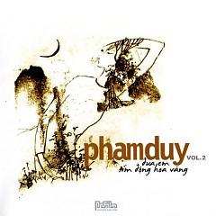 Album Đưa Em Tìm Động Hoa Vàng - Phạm Duy