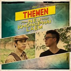 Nếu Không Phải Là Em (Single) - The Men