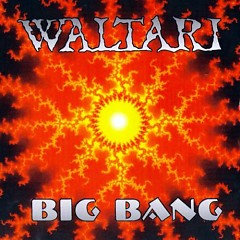 Big Bang - Waltari