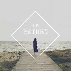 Return (Single) - Joo Won