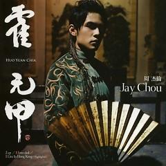 Huo Yuan Chia (霍元甲) - Châu Kiệt Luân