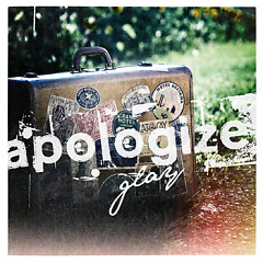 Apologize - GLAY