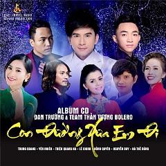 Con Đường Xưa Em Đi - Đan Trường,Various Artists