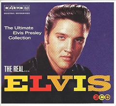 The Real … Elvis – The Ultimate Elvis Presley Collection (CD1) - Elvis Presley