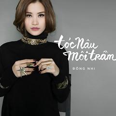 Tóc Nâu Môi Trầm (Single) - Đông Nhi